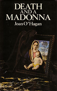Death and a Madonna by Joan O'Hagan