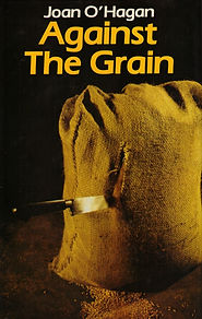 Against the Grain by Joan O'Hagan