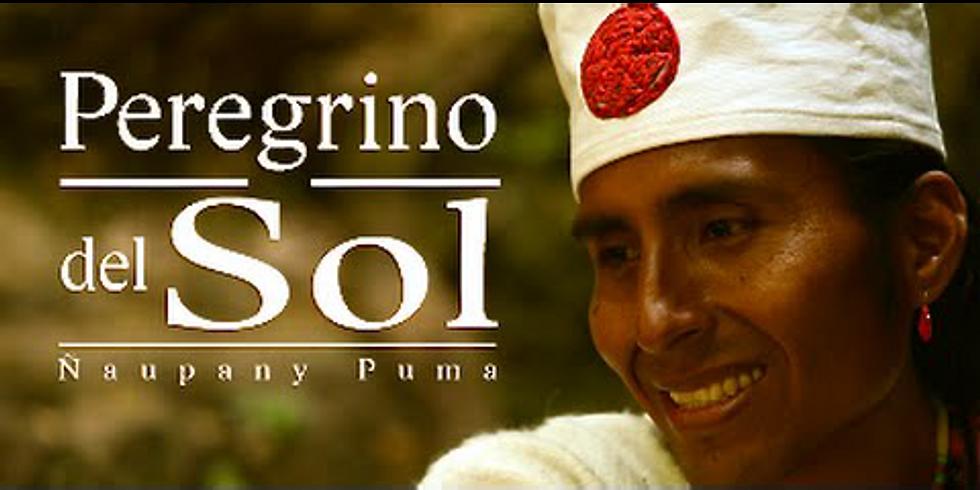 La Profecía del Munay con el Sacerdote Solar Inca Ñaupany Puma