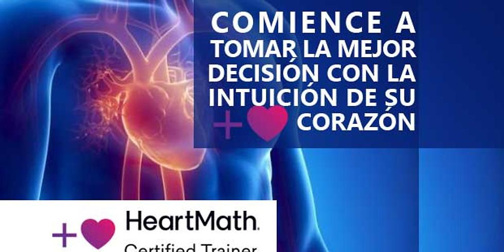 HEARTMATH - COMIENCE A TOMAR LA MEJOR DECISIÓN CON LA INTUICIÓN DEL CORAZÓN