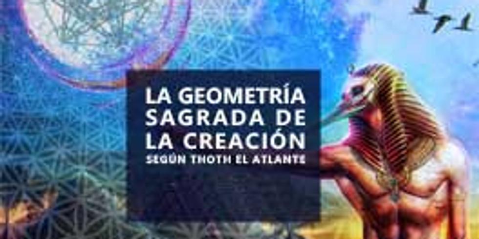 La Geometría de la Creación según Thoth El Atlante