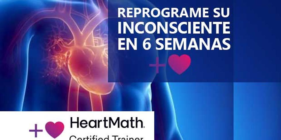 HEARTMATH - REPROGRAME SU INCONSCIENTE EN 6 SEMANAS