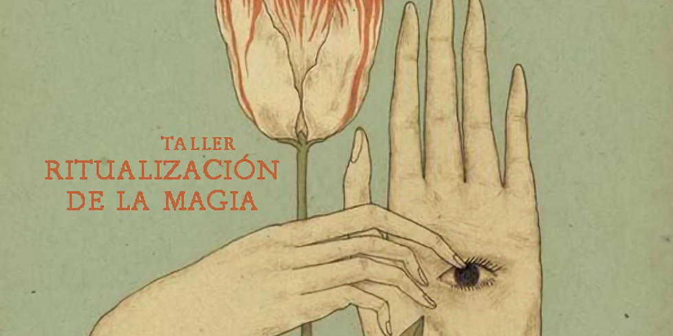 ONLINE / LA RITUALIZACIÓN DE LA MAGIA