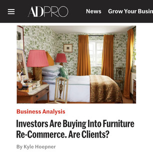 AD PRO story: Investors Are Buying Into Furniture Re-Commerce. Are Clients?