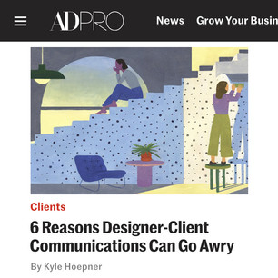 AD PRO story: 6 Reasons Designer-Client Communications Can Go Awry