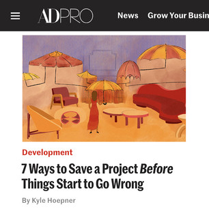 AD PRO story: 7 Ways to Save a Project Before Things Start to Go Wrong