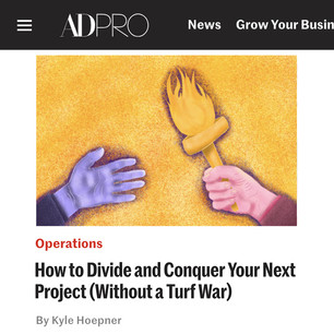 AD PRO story: How to Divide and Conquer Your Next Project (Without a Turf War)