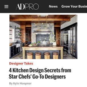 AD PRO story: 4 Kitchen Design Secrets from Star Chefs' Go-To Designers