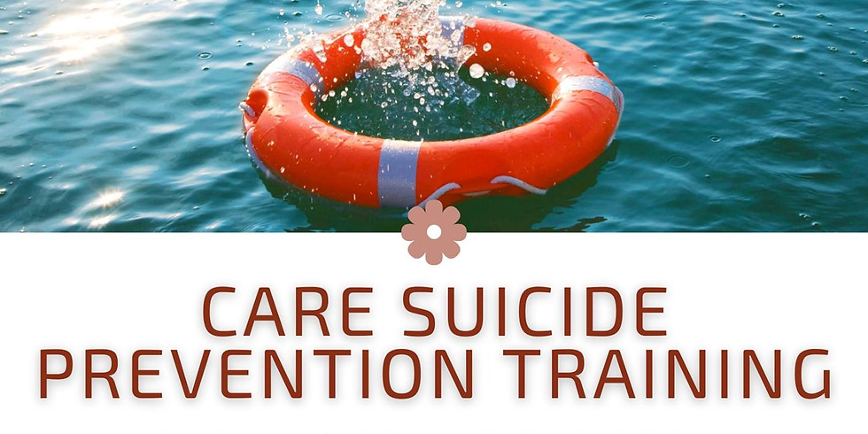 CARE Suicide Prevention Training (FOR MH PRACTITIONERS)