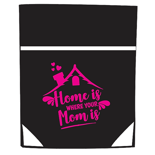 """Mother's Day """"Home is where your Mom is"""" Cinch Bag"""