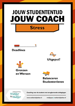 Student coaching, stress, burn-out, BSA, studiedruk, depressie, slaapproblemen, vermoeidheid, piekeren, motivatie,  uitstelgedrag, faalangst, planning