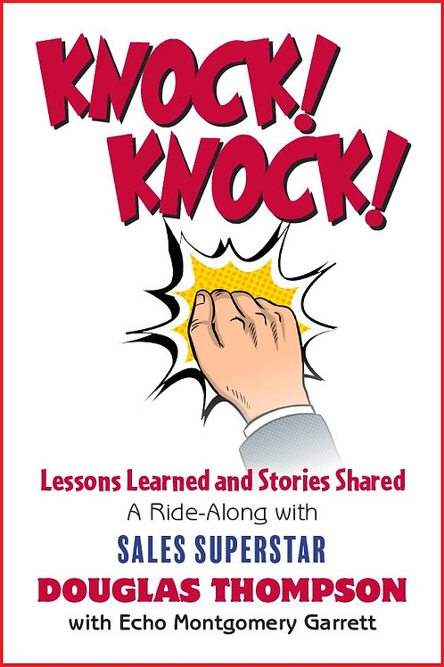 Knock! Knock! Lessons Learned and Stories Shared