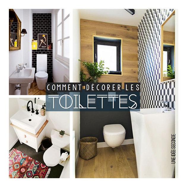 Comment décorer ses toilettes ? | Une Idee Seconde, Décoration d ...