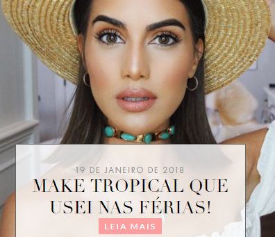MAKE TROPICAL QUE USEI NAS FÉRIAS!