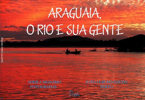 Araguaia, o rio e sua gente