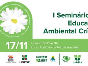 Abertas inscrições para o I Seminário de Educação Ambiental Crítica em Joinville. Participe!