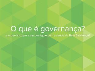 O que é governança? E o que isto tem a ver comigo e com a saúde da Baía Babitonga?