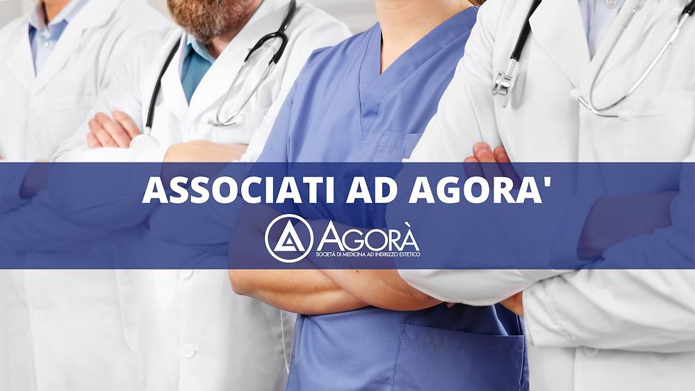 I medici associati - Agorà Scuola di Medicina Estetica a Milano