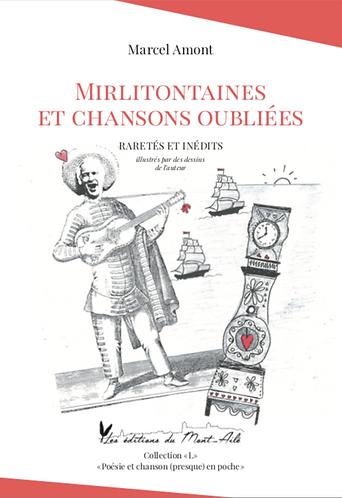 """Marcel Amont """"Mirlitontaines et chansons oubliées"""""""