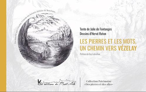 Version PDF Les pierres et les mots, un chemin vers Vézelay