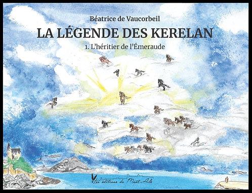 La Légende des Kerelan : Tome 1 L'héritier de l'Émeraude