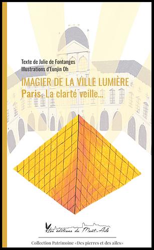 Imagier de la Ville Lumière. Paris. La clarté veille...