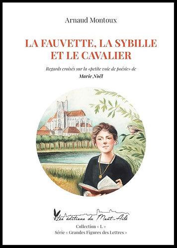 """La Fauvette, la Sybille et le Cavalier:""""la petite voie de poésie"""" de Marie Noël"""