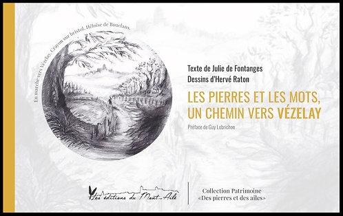 Les pierres et les mots, un chemin vers Vézelay