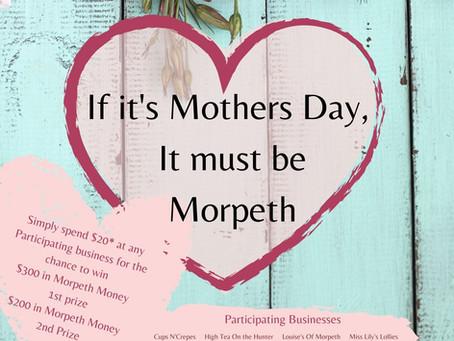 If It's Mothers Day it must be Morpeth 2021 T's & C's