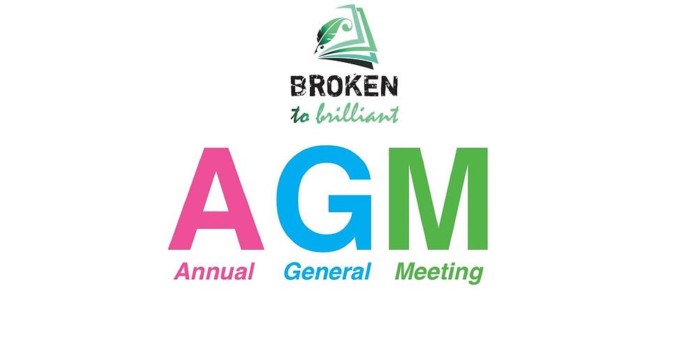 Broken to Brilliant Annual General Meeting (AGM)