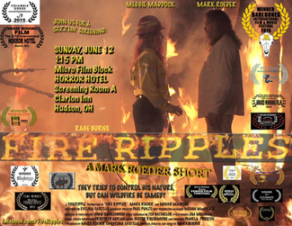 Fire Ripples screens June 12 at the Horror Hotel in Hudson, Ohio, where It won 1st Place for Best Mi