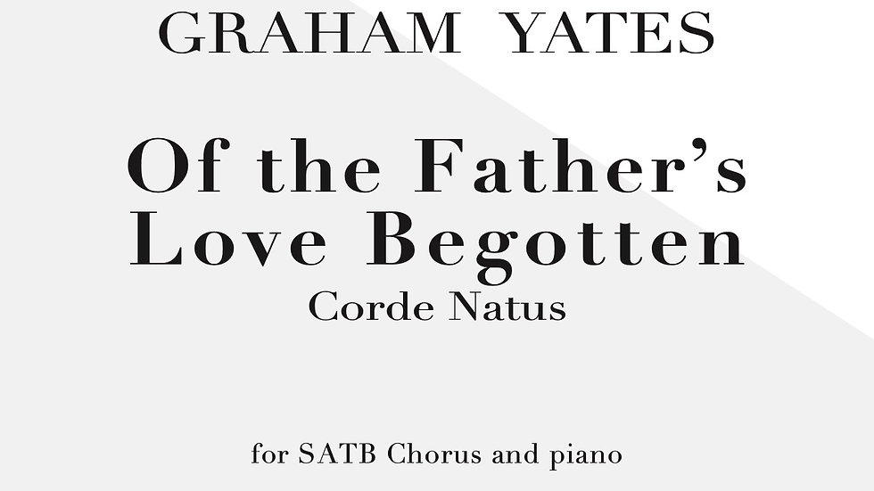 Of the Father's Love Begotten (Corde Natus)
