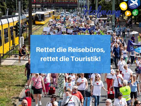 Reisebüros und die Touristik demonstrieren!