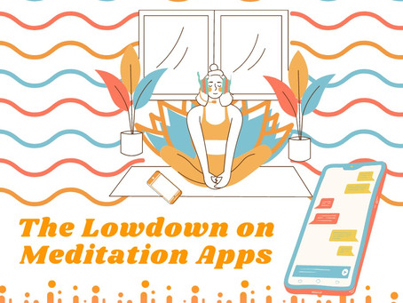 The lowdown on meditation apps:    Are they worth it?