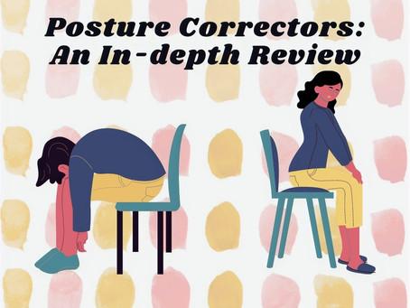Posture Correctors: An In-Depth Review