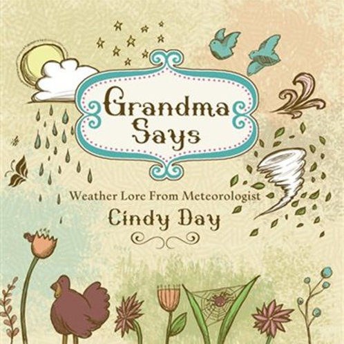Books – Grandma Says (Nimbus Publishing) - Cindy Day - Weather by Day