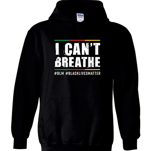 I Can't Breathe Hoodie - Teens Now Talk