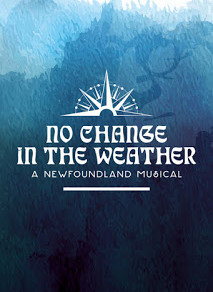 No Change in The Weather – A Newfoundland Musical