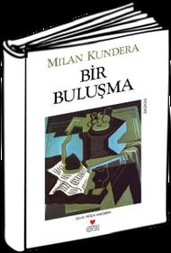 Milan Kundera: Bir Buluşma