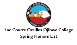 LAC COURTE OREILLES OJIBWE COLLEGE ANNOUNCES HONORS LIST FOR SPRING 2021 SEMESTER