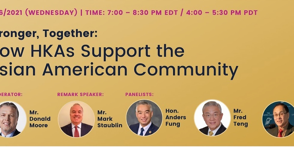 """""""Stronger, Together: How HKAs Support the Asian American Community"""""""