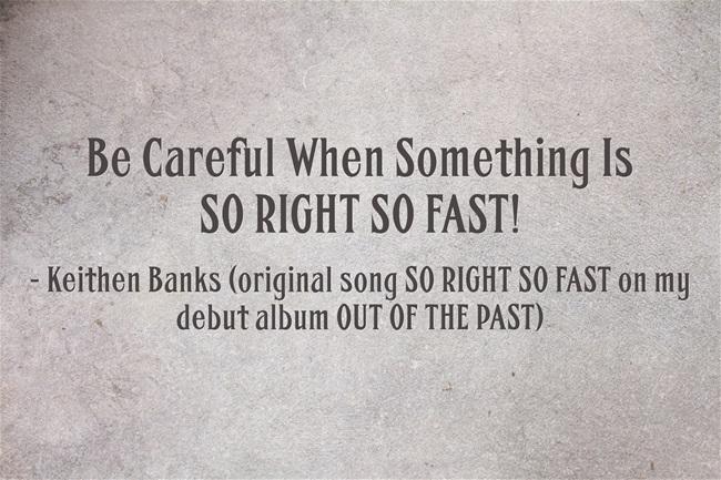 Original Song SO RIGHT SO FAST