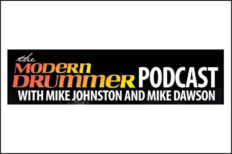 Modern Drummer Podcast   Episode 227   January 2020