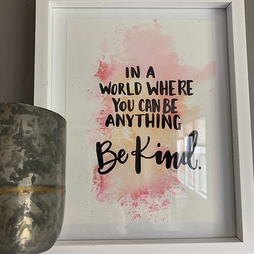 Be Kind - Original Watercolor