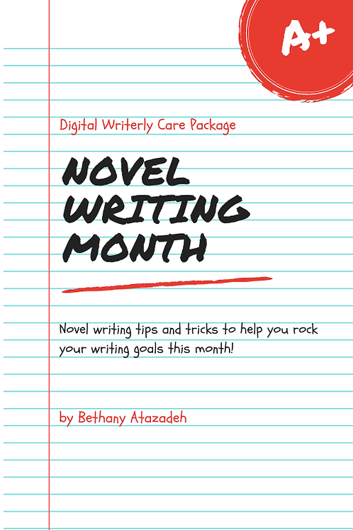 (November) DIGITAL Writerly Care Package (NOVEL WRITING MONTH THEME!)