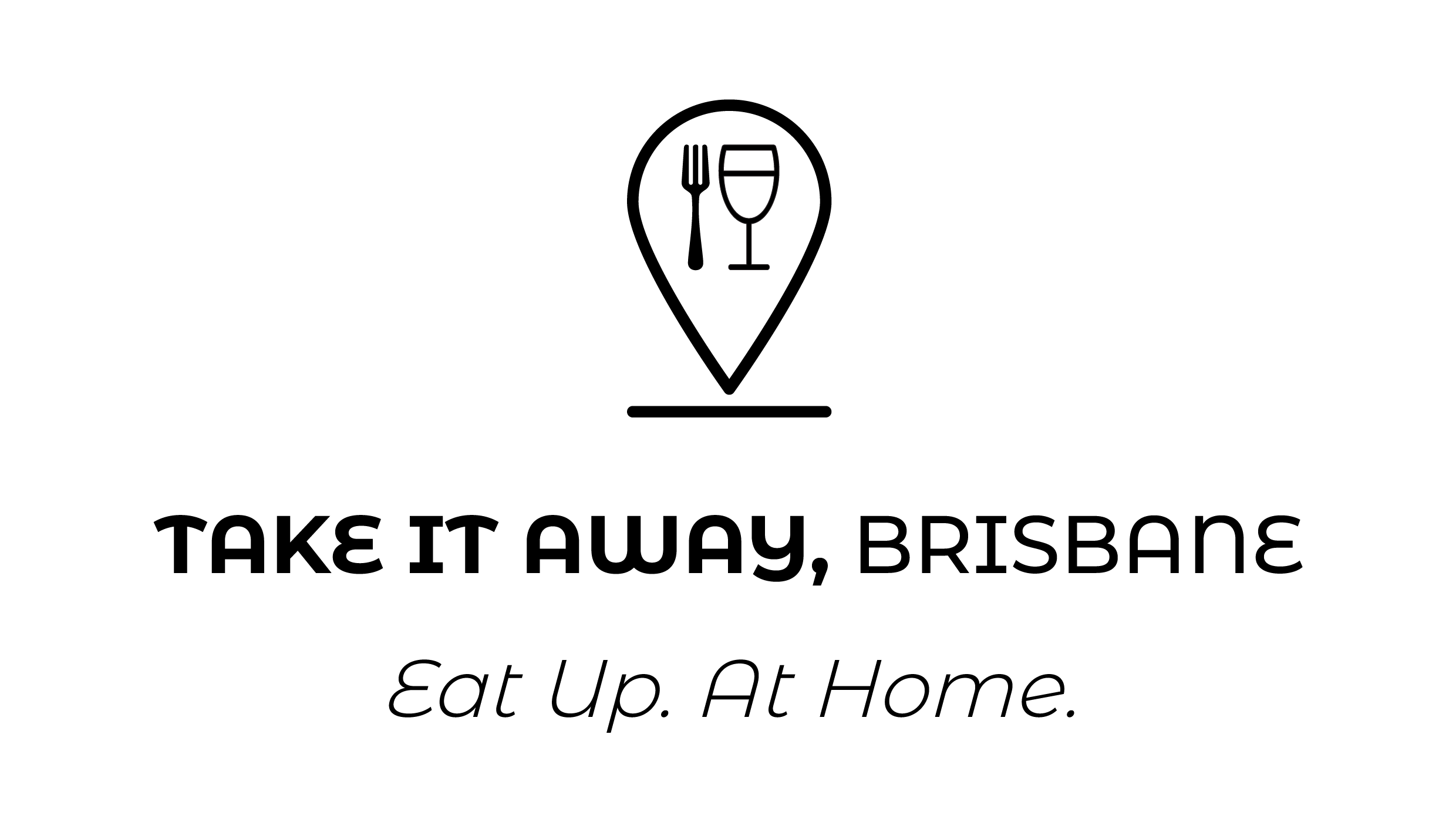 Take It Away Brisbane