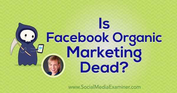 האם קידום אורגני בפייסבוק מת?