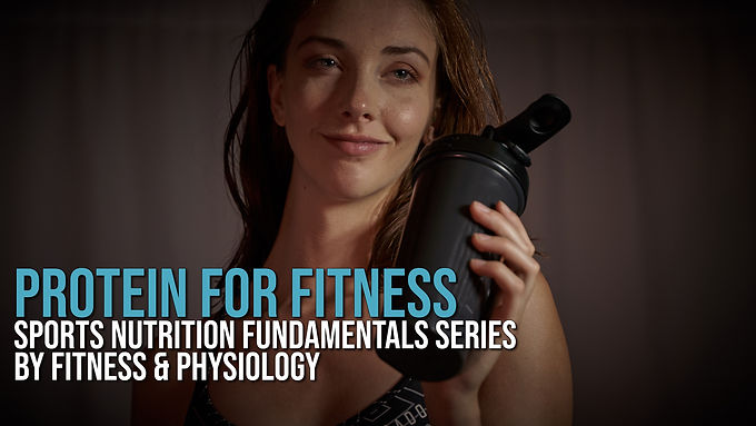 Protein for Fitness