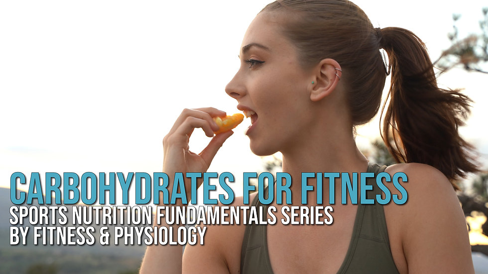 Carbohydrates for Fitness