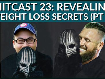 HIITCAST 23: Revealing weight loss secrets (part 1)